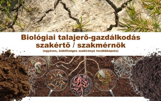 Biológiai talajerő-gazdálkodási szakértő / szakmérnök szakirányú továbbképzési szak